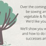 A poster for the Sowing and Growing project.